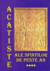 Acatiste ale Sfintilor de peste an (IV)