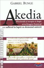 Akedia: Plictiseala si terapia ei dupa Avva Evagrie Ponticul