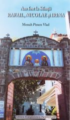 Am fost la Sfintii Rafail, Nicolae si Ir...
