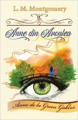 Anne din Avonlea (vol. II din seria Anne de la Green Gables)