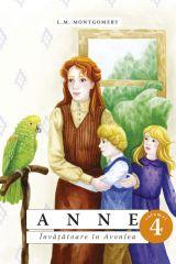 Anne - Vol. 4. Invatatoare in Avonlea