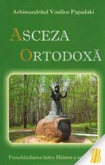 Asceza ortodoxa: preschimbarea intru Hristos a sufletului