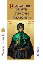 Binefacerile Sfintei Cuvioase Parascheva. Marturii ale inchinatorilor. Vol.3
