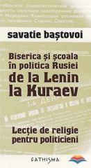 Biserica si scoala in politica Rusiei de la Lenin la Kuraev