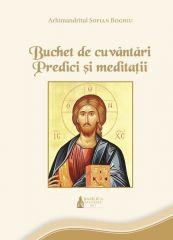 Buchet de cuvantari: predici si meditatii