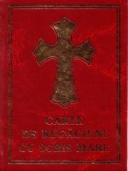 Carte de rugaciuni cu scris mare - Manastirea Sihastria