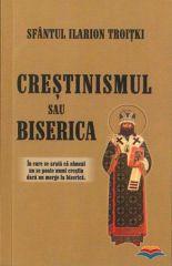 Crestinismul sau Biserica