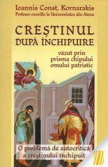 Crestinul dupa inchipuire vazut prin prisma chipului omului patristic