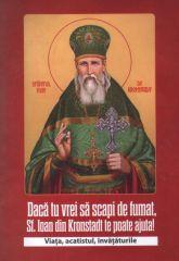Daca tu vrei sa scapi de fumat, Sf. Ioan din Kronstadt te poate ajuta. Viata, acatistul, invataturil