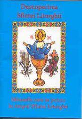 Descoperirea Sf. Liturghii
