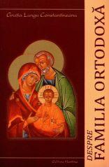 Despre familia ortodoxa