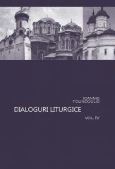 Dialoguri liturgice - Vol. 4