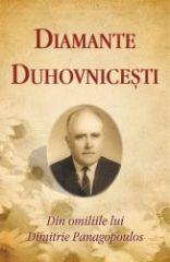 Diamante duhovnicesti. Din omiliile lui Dimitrie Panagopoulos