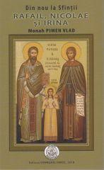 Din nou la Sfintii Rafail, Nicolae si Ir...