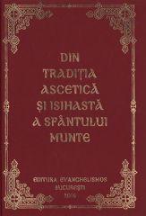 Din traditia ascetica si isihasta a Sfantului Munte Athos