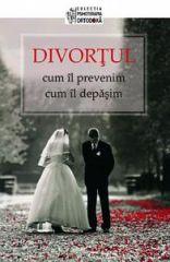 Divortul - cum il prevenim, cum il depasim