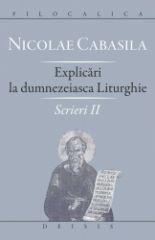 Explicari la Dumnezeiasca Liturghie - Scrieri II