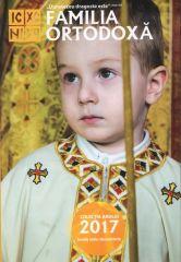 Familia ortodoxa. Colectia 2017 - Vol. 1