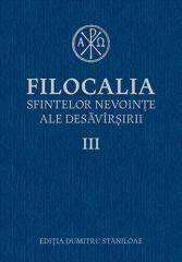 Filocalia sfintelor nevointe ale desavarsirii - vol. 3 Editie cartonata