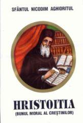 Hristoitia (Bunul moral al crestinului)