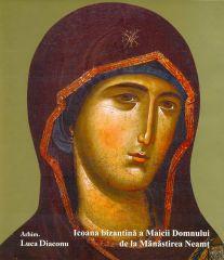Icoana bizantina a Maicii Domnului - Neamt