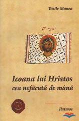 Icoana lui Hristos cea nefacuta de mana