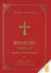 Idiomelar. Tomul III. Triodul si Penticostarul