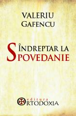 Indreptar la spovedanie - Valeriu Gafencu
