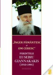 Inger pamantesc si om ceresc - Parintele Eusebiu Giannakakis