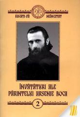 Invataturi ale Parintelui Arsenie Boca - vol. 2
