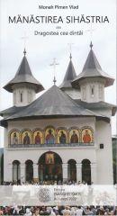 Manastirea Sihastria sau Dragostea cea d...