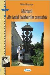 Marturii din iadul inchisorilor comuniste