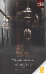 Marturisiri din mlastina disperarii - Editia a 2-a