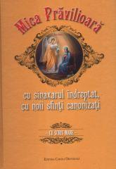 Mica Pravilioara cu sinaxarul indreptat, cu noi sfinti canonizati - cu scris mare