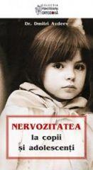 Nervozitatea la copii si adolescenti