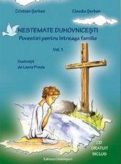 Nestemate duhovnicesti. Povestiri pentru intreaga familie. Vol. 1 (contine CD audio)