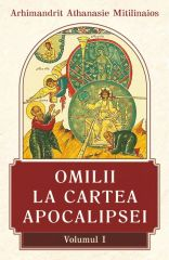 Omilii la Cartea Apocalipsei - Vol. 1