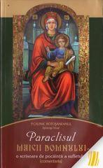 Paraclisul Maicii Domnului - o scrisoare de pocainta a sufletului (comentariu)