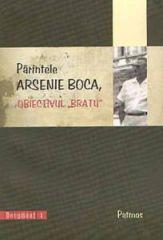 Parintele Arsenie Boca, obiectivul Bratu