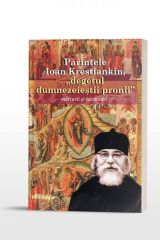 """Parintele Ioan Krestiankin, """"degetul dumnezeiestii pronii"""" – marturii si cuvantari"""