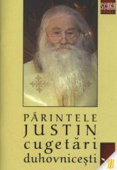 Parintele Justin: cugetari duhovnicesti