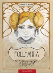 Pollyanna - Vol. 1 - Taina multumirii