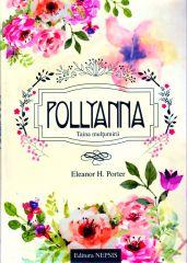 Pollyanna - Vol 1 - Taina multumirii (contine audiobook)