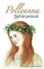 Pollyanna - Vol. 3 - Flori de portocal