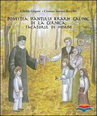 Povestea Sfantului Ierarh Calinic de la Cernica, Facatorul de minuni