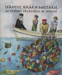 Povestea Sfantului Ierarh Nectarie, Facatorul de minuni