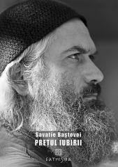 Pretul iubirii - Savatie Bastovoi