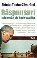Raspunsuri la intrebari ale intelectualilor Vol. 1