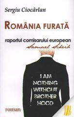 Romania furata. Raportul comisarului eur...