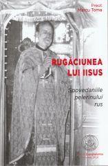 Rugaciunea lui Iisus dupa Spovedaniile p...